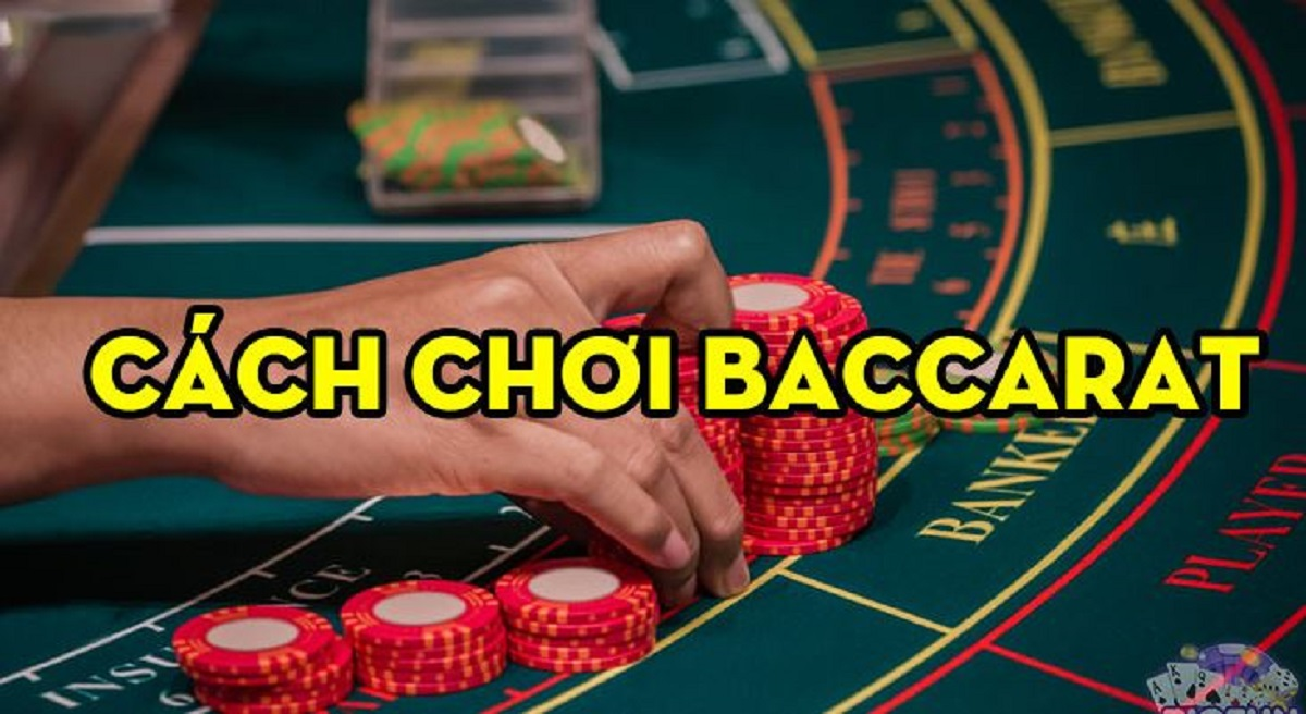 cach choi baccarat luon thang